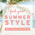 New: Summer Style