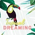 New: Tropical Dreaming
